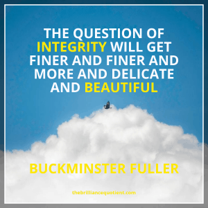 Buckminster Fuller Integrity Beautiful