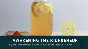 Ignite the Kidpreneur